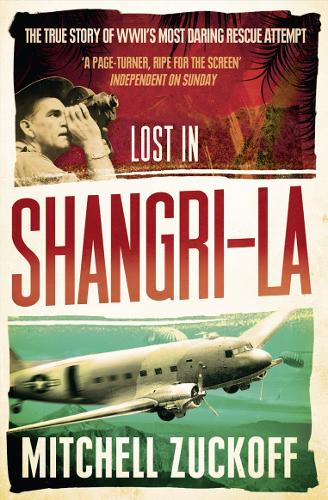 Lost in Shangri-La: Escape from a Hidden World - a True Story (Paperback)