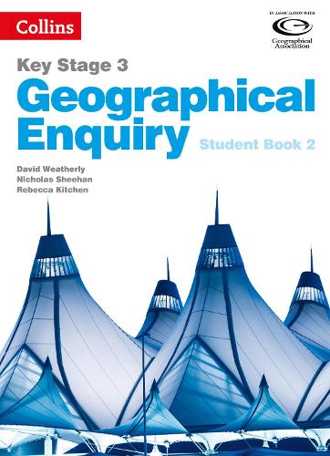 Geographical Enquiry Student Book 2 - Collins Key Stage 3 Geography (Paperback)