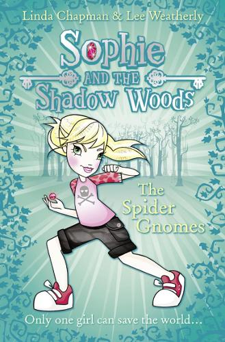 The Spider Gnomes - Sophie and the Shadow Woods 3 (Paperback)