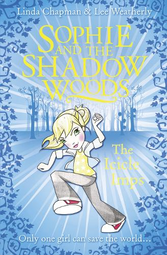 The Icicle Imps - Sophie and the Shadow Woods 5 (Paperback)