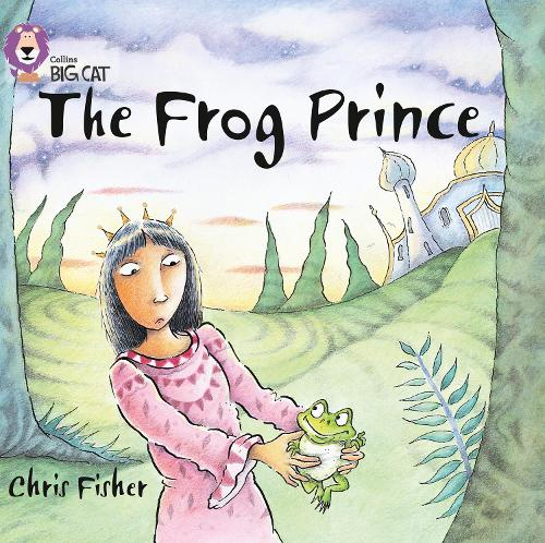 The Frog Prince: Band 00/Lilac - Collins Big Cat (Paperback)