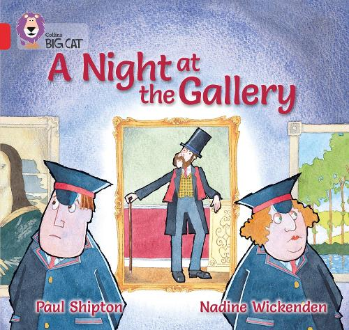 A Night at the Gallery: Band 02a/Red a - Collins Big Cat (Paperback)