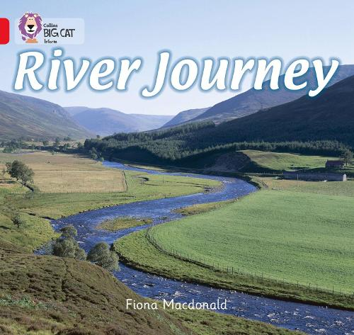 River Journey: Band 02b/Red B - Collins Big Cat (Paperback)