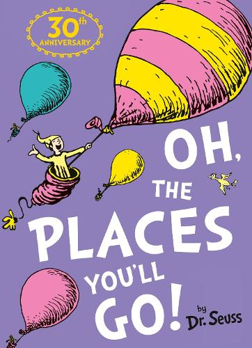Cover of the book, Oh, the Places You'll Go!.