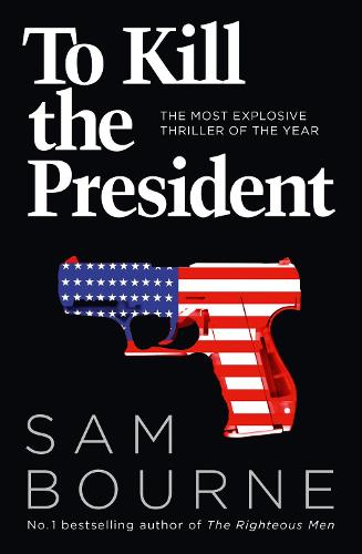 To Kill the President (Paperback)