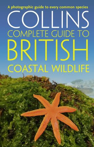 British Coastal Wildlife - Collins Complete Guides (Paperback)