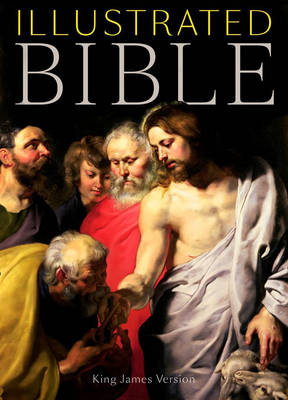 Illustrated Bible: King James Version, Illustrated with 400 Years of Biblical Art (Hardback)