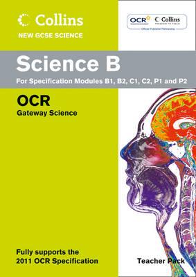 Collins GCSE Science 2011: Science Teacher Pack: OCR Gateway - Collins GCSE Science 2011 (Spiral bound)