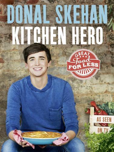 Kitchen Hero: Great Food for Less (Hardback)