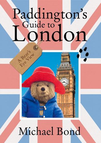 Paddington's Guide to London (Paperback)