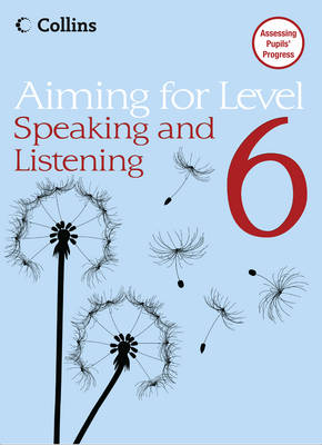 Aiming for: Level 6 Speaking and Listening - Aiming for (Paperback)