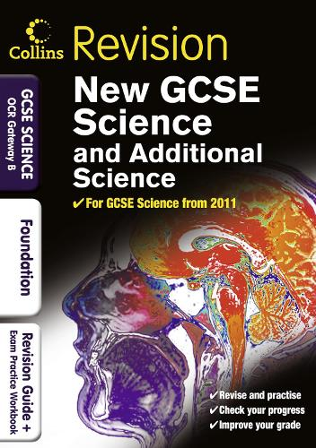 GCSE Science & Additional Science OCR Gateway B Foundation: Revision Guide and Exam Practice Workbook (Paperback)