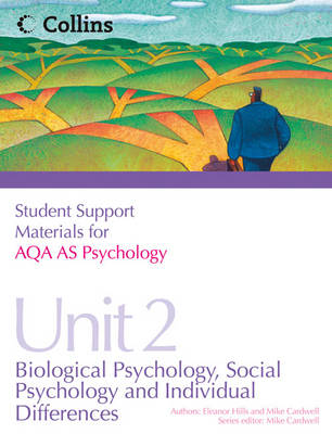 AQA AS Psychology Unit 2: Biological Psychology, Social Psychology and Individual Differences - Student Support Materials for Psychology (Paperback)