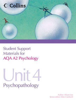 AQA A2 Psychology Unit 4: Psychopathology - Student Support Materials for Psychology (Paperback)