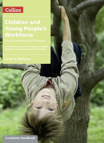 Level 3 Diploma Candidate Handbook - Children and Young People's Workforce (Paperback)