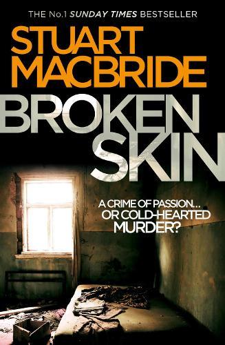 Broken Skin - Logan McRae Book 3 (Paperback)