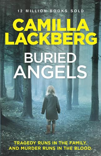 Buried Angels - Patrik Hedstrom and Erica Falck 8 (Paperback)