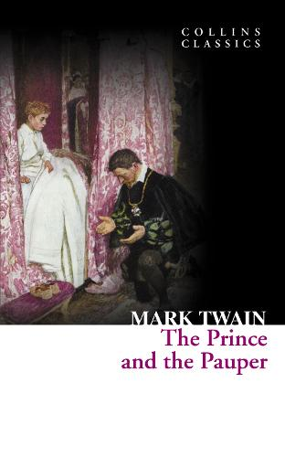 The Prince and the Pauper - Collins Classics (Paperback)