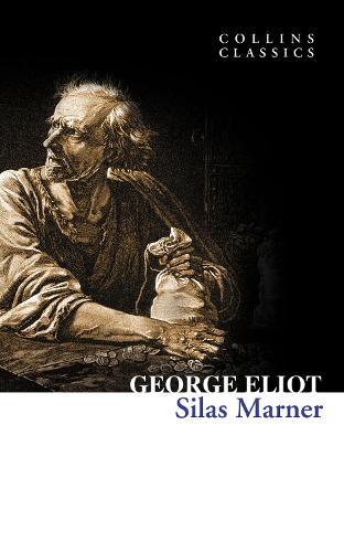 Silas Marner - Collins Classics (Paperback)