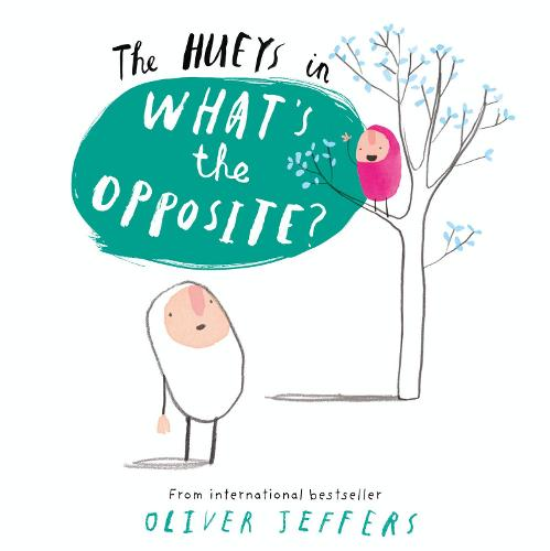 What's the Opposite? - The Hueys (Paperback)