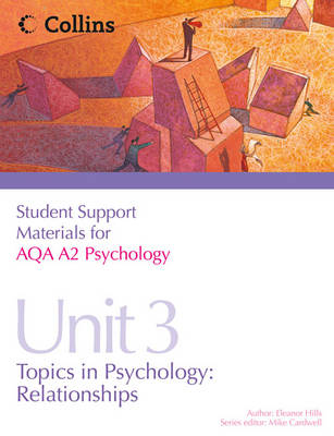 AQA A2 Psychology Unit 3: Topics in Psychology: Relationships - Student Support Materials for Psychology (Paperback)