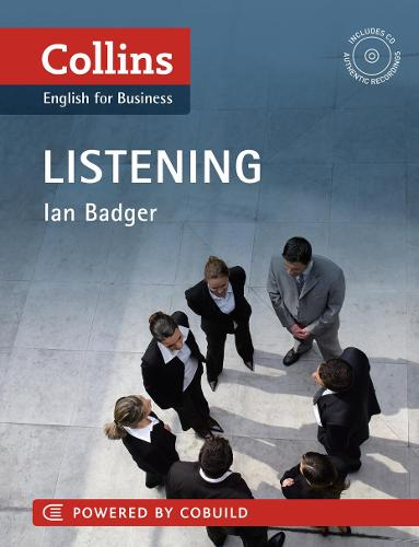 Business Listening: B1-C2 - Collins Business Skills and Communication (Paperback)