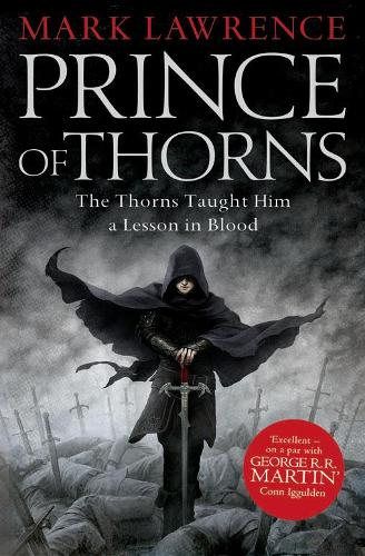 Prince of Thorns - The Broken Empire 1 (Paperback)