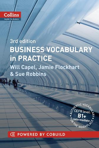 Business Vocabulary in Practice: B1-B2 - Collins Business Grammar and Vocabulary (Paperback)
