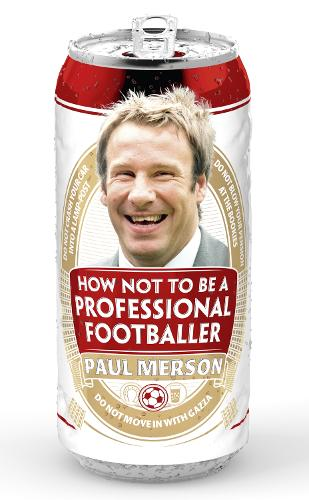 How Not to Be a Professional Footballer (Paperback)