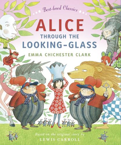 Alice Through the Looking Glass - Best-loved Classics (Paperback)