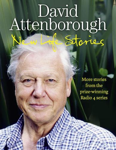New Life Stories: More Stories from His Acclaimed Radio 4 Series (Hardback)