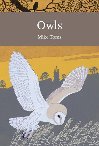 Owls - Collins New Naturalist Library 125 (Paperback)