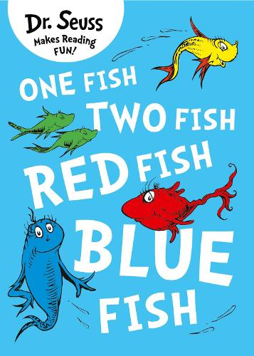 One Fish, Two Fish, Red Fish, Blue Fish - Dr. Seuss (Paperback)