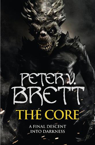 The Core - The Demon Cycle 5 (Hardback)
