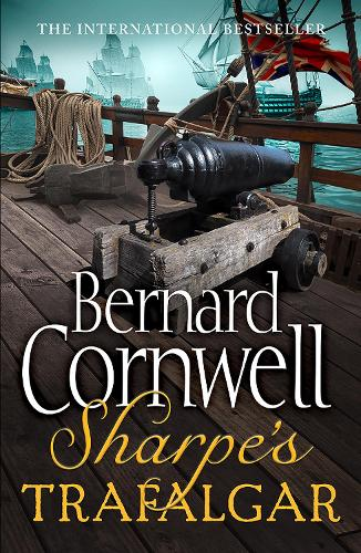 Sharpe's Trafalgar: The Battle of Trafalgar, 21 October 1805 - The Sharpe Series 4 (Paperback)
