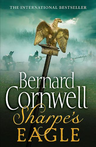 Sharpe's Eagle: The Talavera Campaign, July 1809 - The Sharpe Series Book 8 (Paperback)