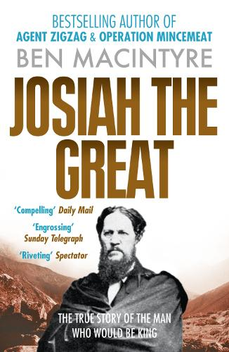 Josiah the Great: The True Story of the Man Who Would be King (Paperback)