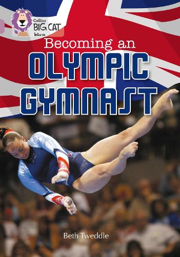 Becoming an Olympic Gymnast: Band 18/Pearl - Collins Big Cat (Paperback)