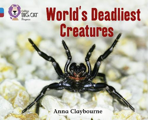 World's Deadliest Creatures: Band 04 Blue/Band 14 Ruby - Collins Big Cat Progress (Paperback)