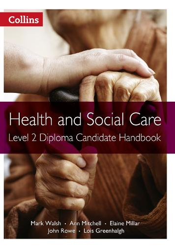 Level 2 Diploma Candidate Handbook - Health and Social Care Diplomas (Paperback)