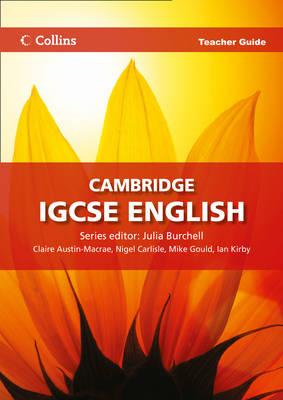 Cambridge IGCSE English Teacher Guide - Collins Cambridge IGCSE English (Spiral bound)