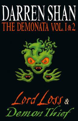 The Demonata - Volumes 1 and 2 - Lord Loss/Demon Thief - The Demonata 1 & 2 (Paperback)