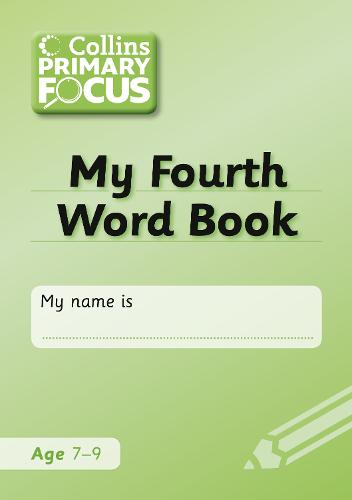 My Fourth Word Book: Spelling - Collins Primary Focus (Paperback)
