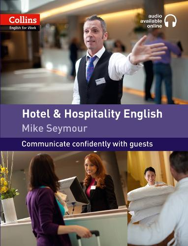 Hotel and Hospitality English: A1-A2 - Collins English for Work