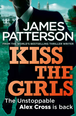 Kiss the Girls (Paperback)