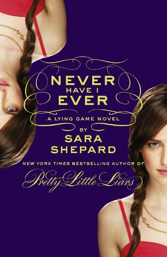 Never Have I Ever: A Lying Game Novel (Paperback)