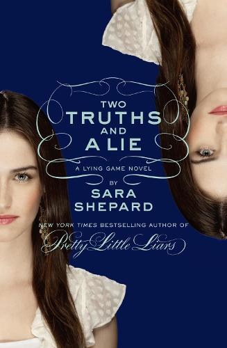 Two Truths and a Lie: A Lying Game Novel (Paperback)