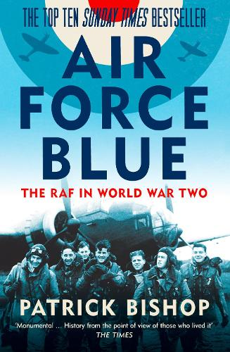 Air Force Blue: The RAF in World War Two (Paperback)