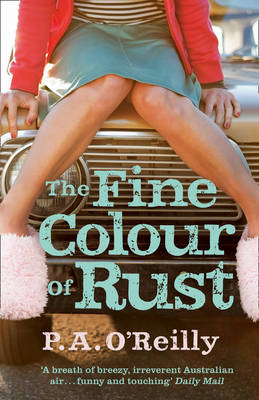 The Fine Colour of Rust (Paperback)