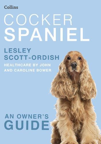 Cocker Spaniel - Collins Dog Owner's Guide (Paperback)
